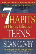 The 7 Habits of Highly Effective Teens: The Ultimate Teenage Success Guide (Paperback)