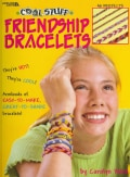 Cool Stuff Friendship Bracelets (Paperback)