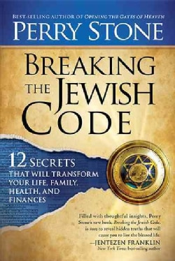 Breaking the Jewish Code: 12 Secrets That Will Transform Your Life, Family, Health, and Finances (Paperback)