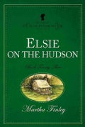 Elsie on the Hudson (Paperback)
