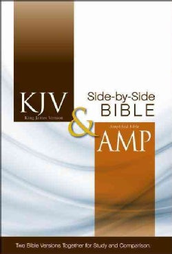Holy Bible: King James Version & Amplified Side-By-Side Bible (Hardcover)