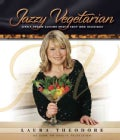 Jazzy Vegetarian: Lively Vegan Cuisine That's Easy and Delicious (Hardcover)
