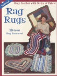 Rag Rugs: 18 Great Rug Patterns! Easy Crochet With Strips of Fabric (Paperback)