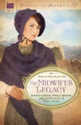 The Midwife's Legacy: Four in One Collection (Paperback)