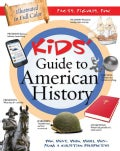 Kids' Guide to American History: Who, What, When, Where, Why - From a Christian Perspective (Paperback)