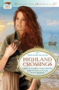 Highland Crossings: Four-in-one Collection (Paperback)