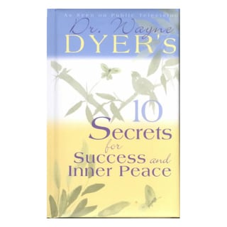 10 Secrets for Success and Inner Peace (Hardcover)