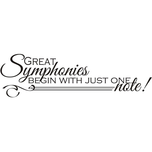 Design on Style 'Great Symphonies Begin With Just One Note' Vinyl Art Quote