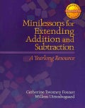 Minilessons for Extending Addition and Subtraction: A Yearlong Resource (Paperback)