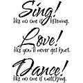 Vinyl Attraction 'Sing...Love...Dance...' Vinyl Decal