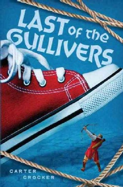 Last of the Gullivers (Hardcover)