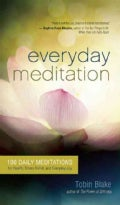 Everyday Meditation: 100 Daily Meditations for Health, Stress Relief, and Everyday Joy (Paperback)