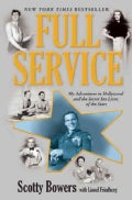 Full Service: My Adventures in Hollywood and the Secret Sex Lives of the Stars (Hardcover)