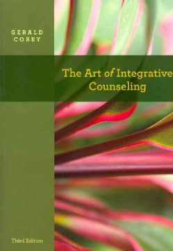 The Art of Integrative Counseling (Paperback)