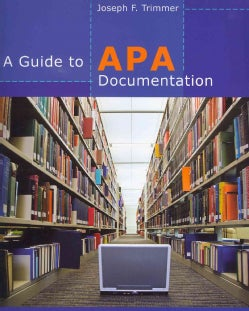 A Guide to APA Documentation (Paperback)