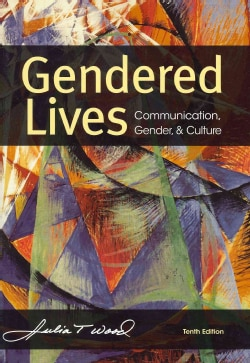 Gendered Lives: Communication, Gender, and Culture (Paperback)