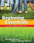 Beginning Essentials in Early Childhood Education (Paperback)