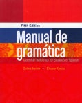 Manual de gramatica: Grammar Reference for Students of Spanish (Paperback)