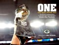 One -- Mind - Heart - Purpose - Goal: The Official Commemorative of the Super Bowl Champion Green Bay Packers (Hardcover)