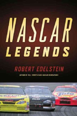 NASCAR Legends: Memorable Men, Moments, and Machines in Racing History (Paperback)