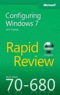 Mcts 70-680 Rapid Review: Microsoft Configuring Windows 7 (Paperback)