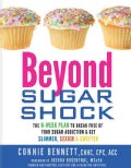 Beyond Sugar Shock: The 6-Week Plan to Break Free of Your Sugar Addiction & Get Slimmer, Sexier & Sweeter (Paperback)
