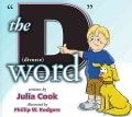 "The ""D"" Word: Divorce (Paperback)"