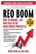 REO Boom: How to Manage, List, and Cash in on Bank-Owned Properties: An Insiders' Guide for Real Estate Agents (Paperback)