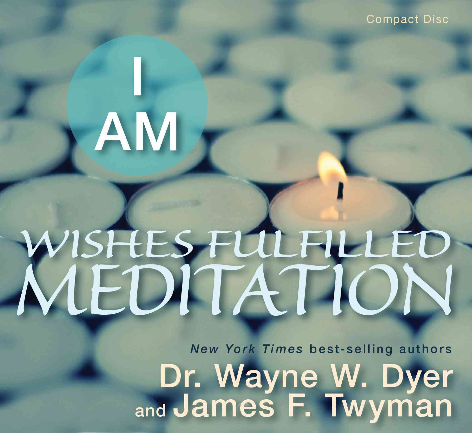 I Am: Wishes Fulfilled Meditation (CD-Audio)