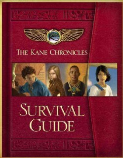 The Kane Chronicles Survival Guide (Hardcover)