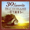 Various - 30 Favorite Bluegrass Hymns: Instrumental Bluegrass Gospel Favorites