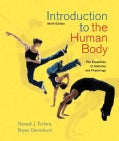 Introduction to the Human Body: The Essentials of Anatomy and Physiology (Hardcover)