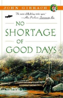 No Shortage of Good Days (Paperback)