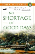 No Shortage of Good Days (Paperback)