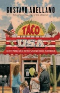 Taco USA: How Mexican Food Conquered America (Hardcover)