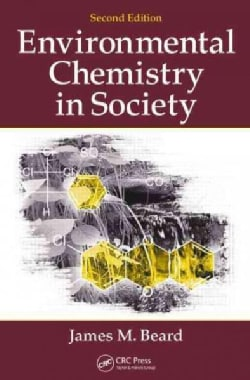 Environmental Chemistry in Society (Paperback)