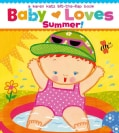 Baby Loves Summer! (Board book)