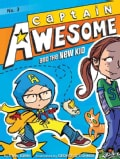Captain Awesome and the New Kid (Paperback)
