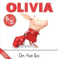 Olivia on the Go: Dinner With Olivia; Olivia and the Babies; Olivia and the School Carnival; Olivia Opens a Lemon... (Paperback)