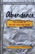 Abundance: The Future Is Better Than You Think (Hardcover)