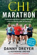 Chi Marathon: The Breakthrough Natural Running Program for a Pain-Free Half Marathon and Marathon (Paperback)