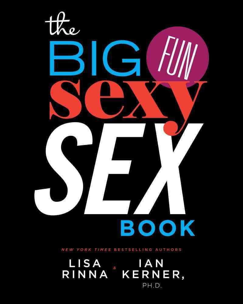 The Big, Fun, Sexy Sex Book (Hardcover)