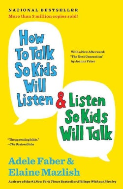 How to Talk So Kids Will Listen & Listen So Kids Will Talk (Paperback)