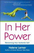 In Her Power: Reclaiming Your Authentic Self (Paperback)