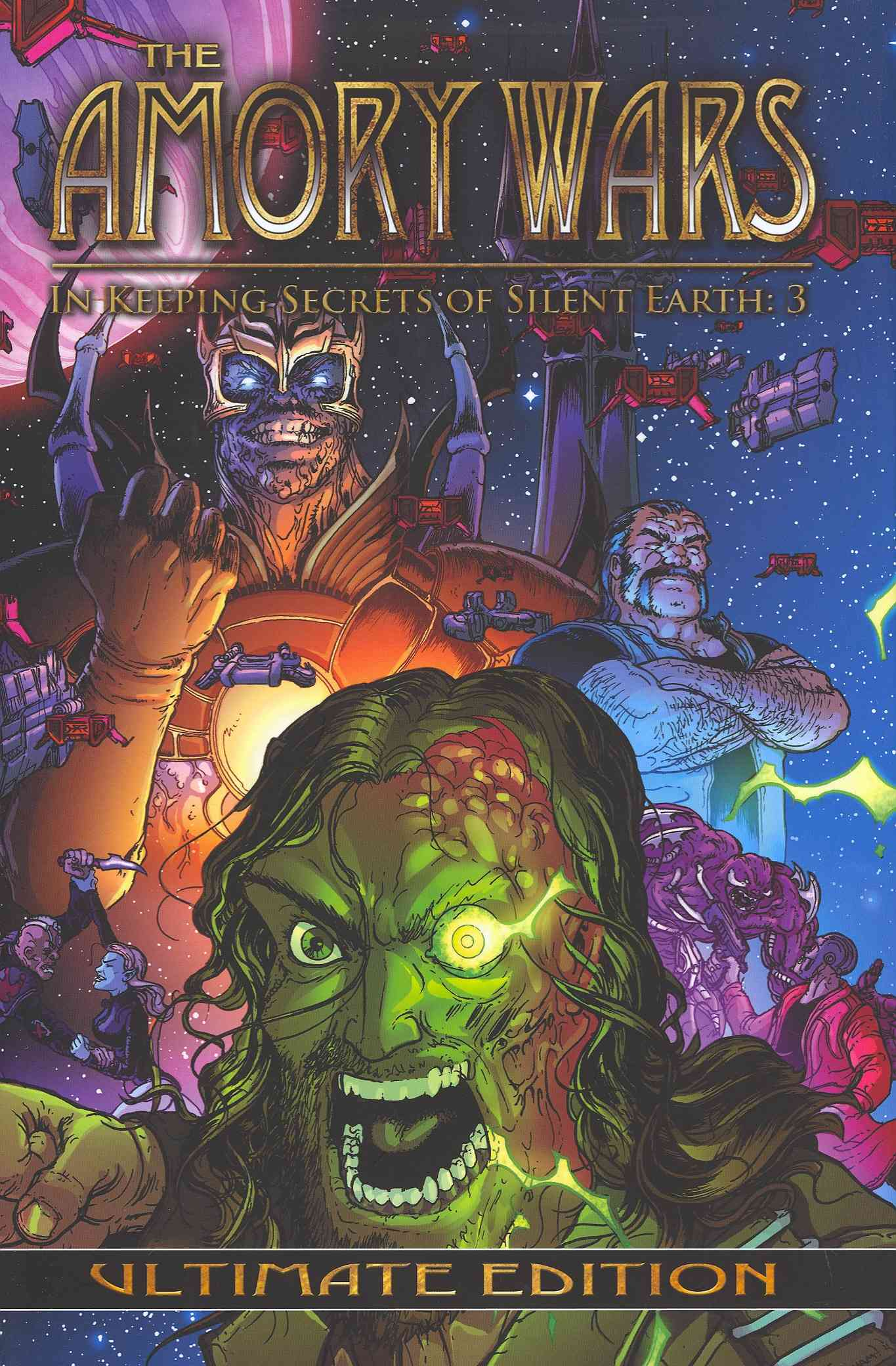 The Amory Wars 3: In Keeping Secrets of Silent Earth: Ultimate Edition (Hardcover)