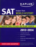 Kaplan SAT Subject Test: World History 2013-2014 (Paperback)