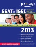 Kaplan SSAT & ISEE For Private and Independent School Admissions 2013 (Paperback)
