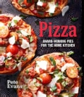 Pizza: Award-Winning Pies For The Home Kitchen (Hardcover)