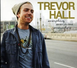 Trevor Hall - Everything Everytime Everywhere