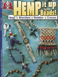 Hemp It Up With Beads!: Bags Bracelets Buddies Crosses (Paperback)